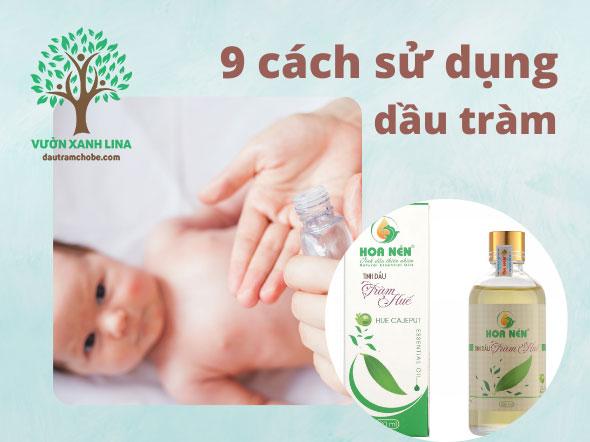 sử dụng dầu tràm cho bé