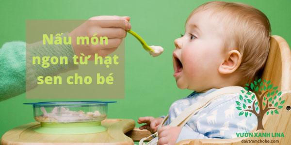 món ngon hạt sen cho bé
